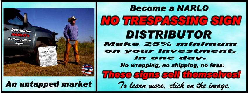 Become A NARLO No Trespassing Sign Distributor