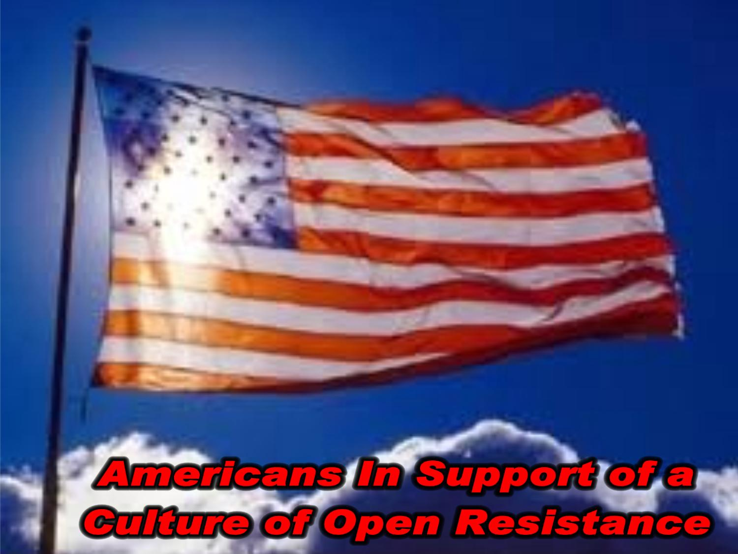 A Culture of Open Resistance
