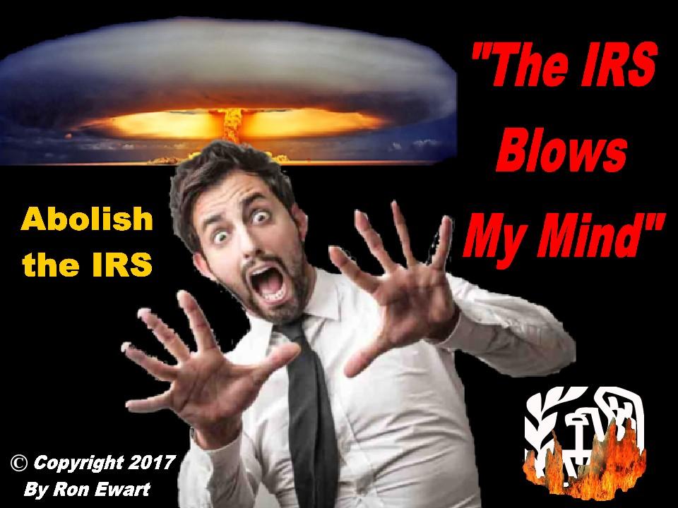 IRS Blows  My Mind