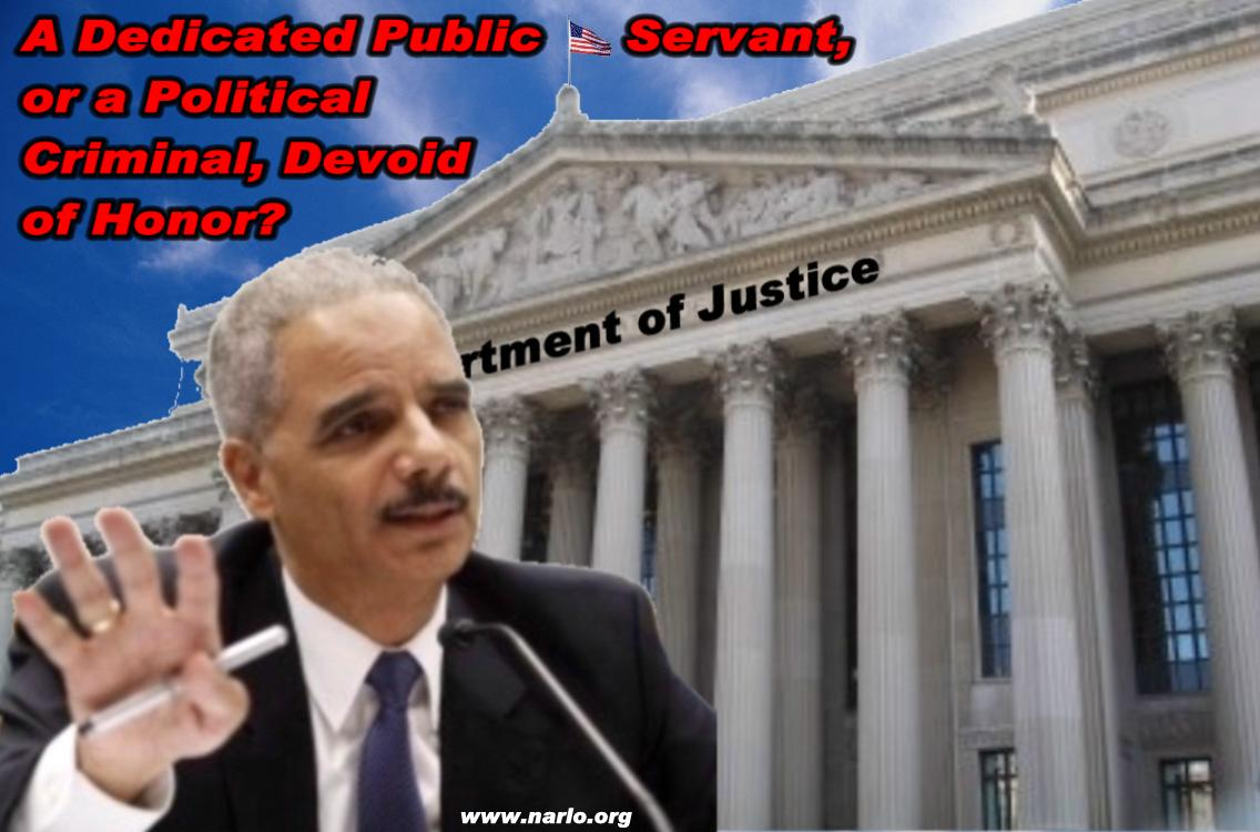 Eric Holder and the DOJ=