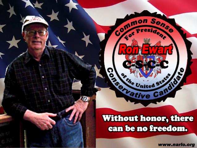 Ron Ewart for President=
